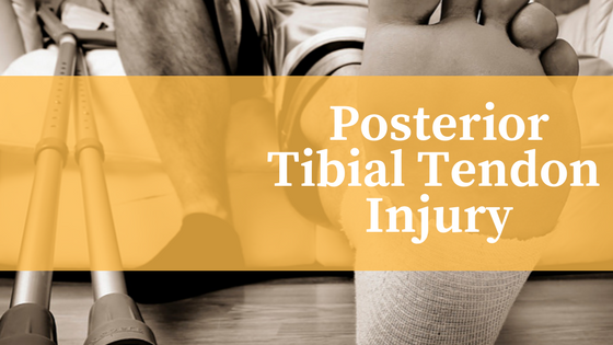 posteror tibial tendon injury
