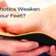 Do Orthotics Weaken Your Feet